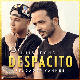 Luis Fonsi feat. Daddy Yankee : Despacito
